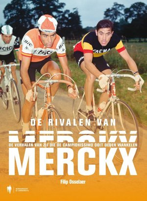 De rivalen van Merckx