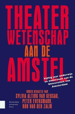 Theaterwetenschap aan de Amstel
