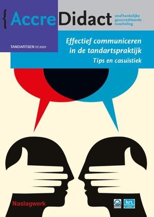 Effectief communiceren in de tandartspraktijk