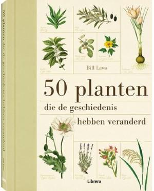 50 planten - Die de geschiedenis hebben veranderd