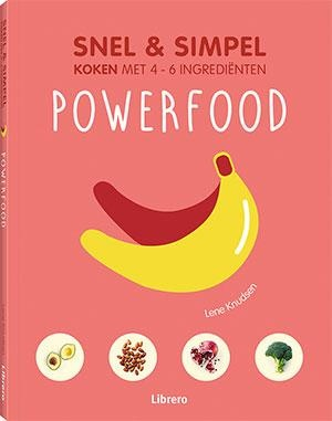 Snel en simpel - Powerfood