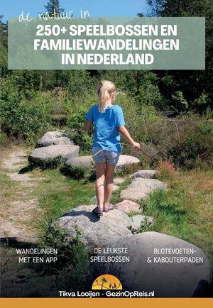 Speelbossen en familiewandelingen in Nederland