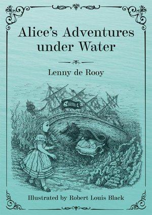 Alice's Adventures under Water