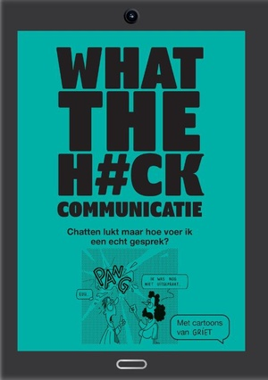What the h#ck Communicatie