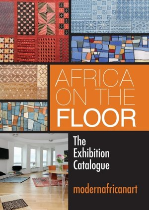 Africa On The Floor - The Exhibition Catalogue