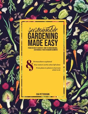 Sustainable Gardening Made Easy