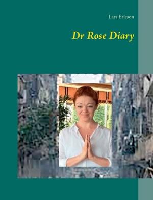 Dr Rose Diary