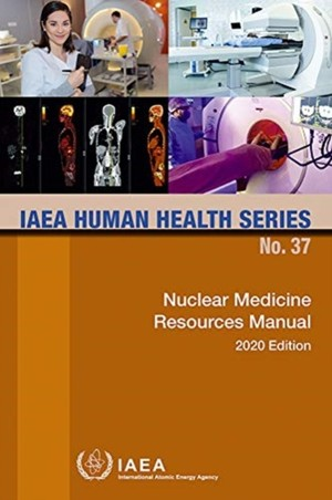 Nuclear Medicine Resources Manual 2020 Edition