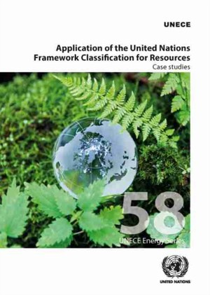 Application Of The United Nations Framework Classification For Resources: Case Studies