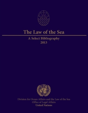 Law Of The Sea: A Select Bibliography 2013