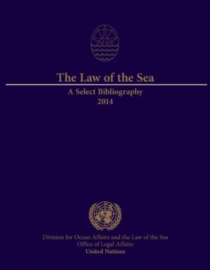 Law Of The Sea: A Select Bibliography 2014