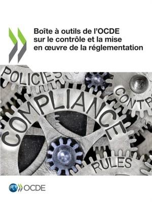 Boite A Outils De L'ocde Sur Le Controle Et La Mise En Oeuvre De La Reglementation