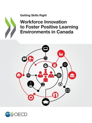 Workforce Innovation To Foster Positive Learning Environments In Canada