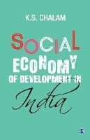 Social Economy Of Development In India