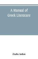 Manual Of Greek Literature