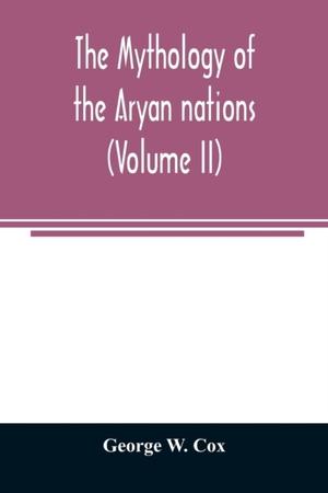 The Mythology Of The Aryan Nations (volume Ii)