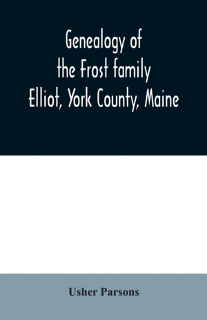 Genealogy Of The Frost Family