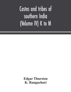 Castes And Tribes Of Southern India (volume Iv) K To M
