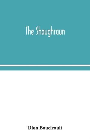 The Shaughraun