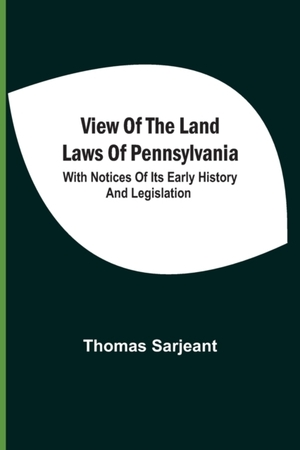 View Of The Land Laws Of Pennsylvania