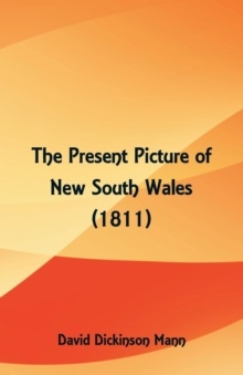 Present Picture Of New South Wales (1811)