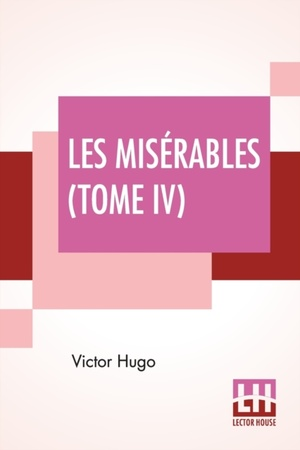 Les Miserables (tome Iv)