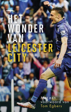 Het wonder van Leicester City