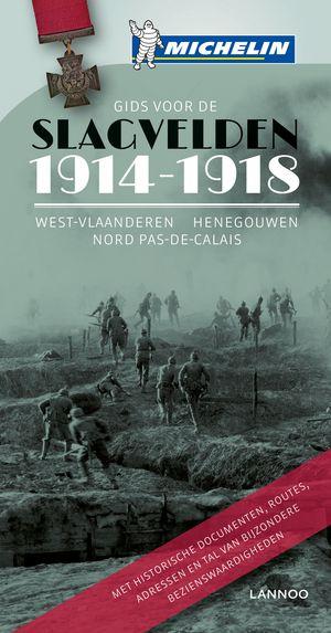 De slagvelden van '14-'18 in Vlaanderen en Artesie