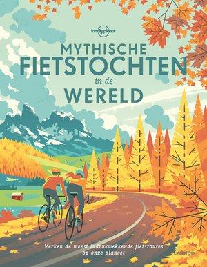 Mythische fietstochten in de wereld