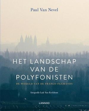 Het landschap van de polyfonisten