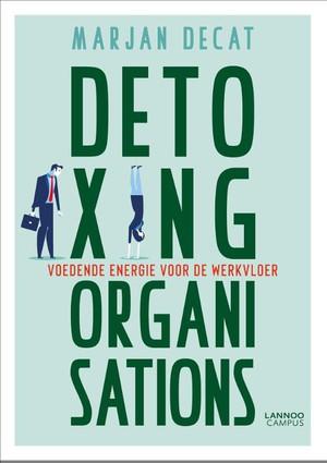 Detoxing organisations