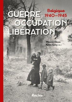 Guerre. Occupation. Libération