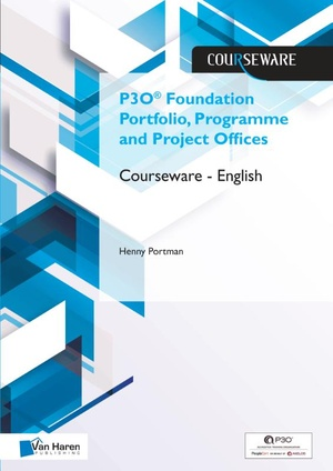 P3O® Foundation Portfolio, Programme and Project Offices Courseware – English