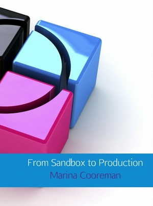 From Sandbox to production