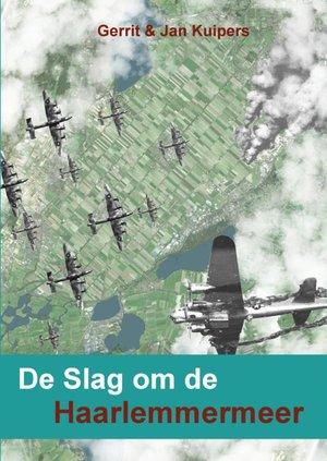 De Slag om de Haarlemmermeer