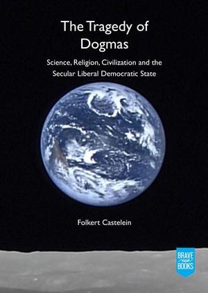 The Tragedy of Dogmas