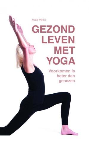 Gezond leven met yoga