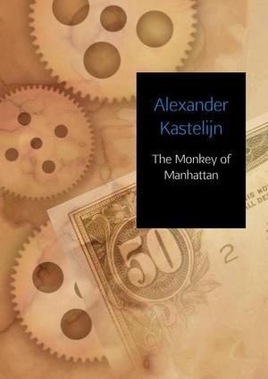 The Monkey of Manhattan