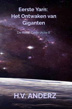 Eerste Yarn: Het Ontwaken van Giganten