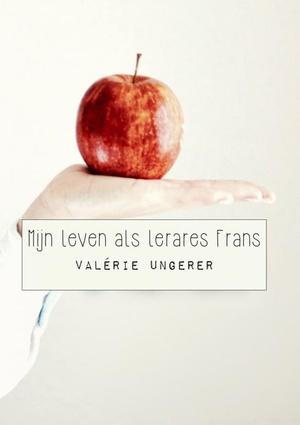 Mijn leven als lerares Frans