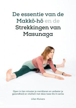 De essentie van de Makkō-hō en de strekkingen van Masunaga