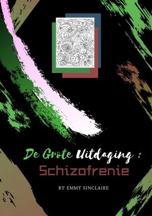 Volwassenen Kleurboek De Grote Uitdaging : Schizofrenie