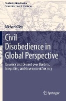 Civil Disobedience In Global Perspective