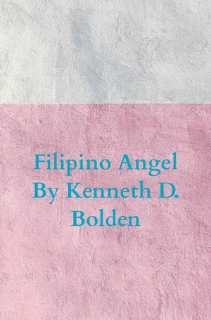 Filipino Angel By Kenneth D. Bolden