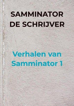 Verhalen van Samminator 1