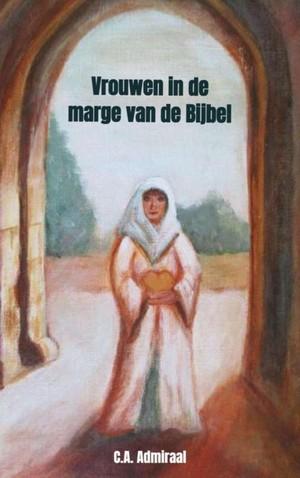 Vrouwen in de marge van de Bijbel