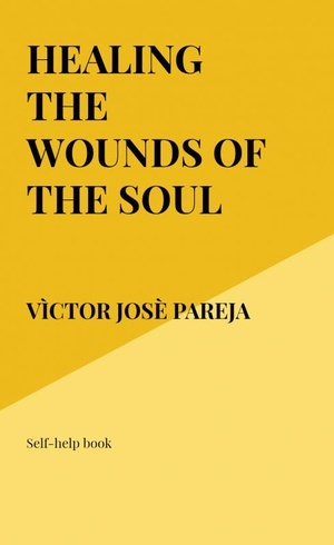 Healing the wounds of the soul