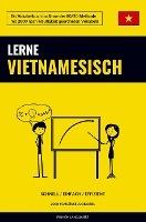 Lerne Vietnamesisch - Schnell / Einfach / Effizient