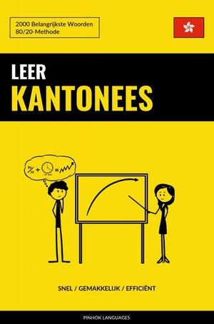 Leer Kantonees - Snel / Gemakkelijk / Efficiënt