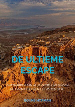De Ultieme Escape